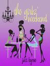 The Girls' Weekend