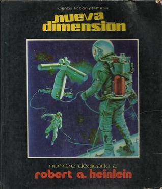 Nueva Dimensión #57. Número Dedicado a Robert Heinlein.