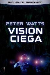 Visión ciega by Peter Watts