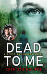 Dead to Me (Scott & Bailey, #1)