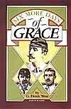 Six More Days of Grace by G. Derek West