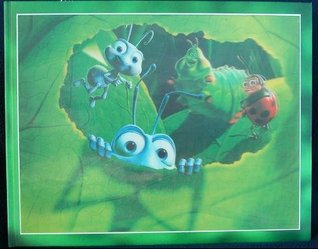 A Bugs Life: The Art and Making of an Epic of Miniature Proportions