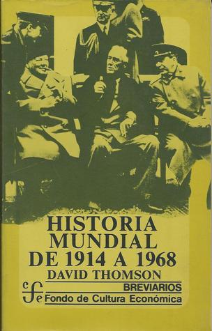 Historia Mundial De 1914 A 1968 por David     Thomson
