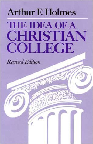 the-idea-of-a-christian-college