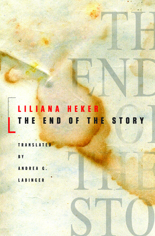 The End of the Story by Liliana Heker