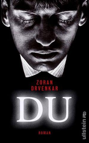 Du by Zoran Drvenkar