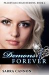Demons Forever (Peachville High Demons, #6)