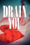 Drain You by M. Beth Bloom