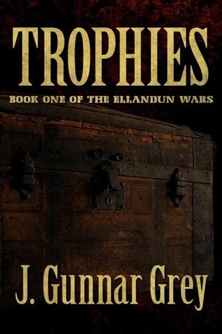 Trophies by J. Gunnar Grey