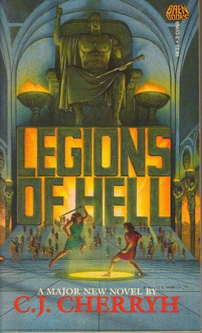Legions of Hell by C.J. Cherryh