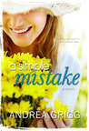 A Simple Mistake by Andrea Grigg