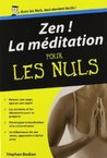 Zen! La méditation pour les nuls