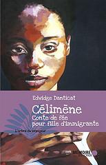 Célimène: Conte de Fée pour Fille d'Immigrante