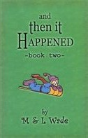 And Then It Happened:Book Two