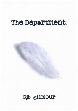 The Department by S.J.B. Gilmour