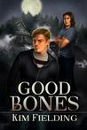 Good Bones (Bones #1)