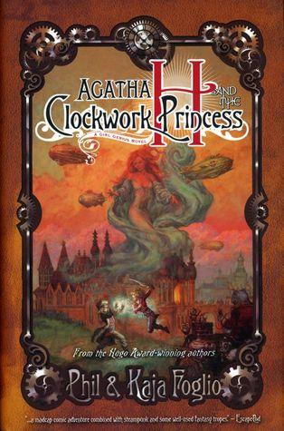 Agatha H and the Clockwork Princess by Phil Foglio
