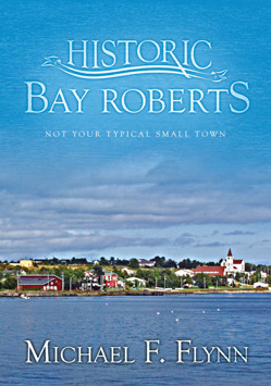 Bay Roberts: Not Your Typical Small Town