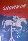 Snowman by Rutherford G. Montgomery