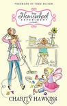 The Homeschool Experiment: A Novel