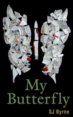 My Butterfly by S.J.  Byrne