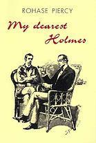 My Dearest Holmes by Rohase Piercy