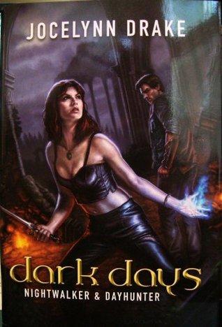 Dark Days by Jocelynn Drake