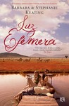 Luz Efémera by Barbara Keating