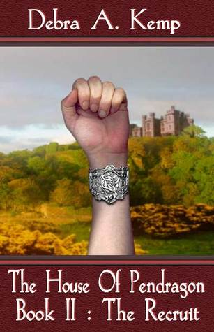 The Recruit(House Of Pendragon 2)