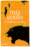 A Confissão da Leoa by Mia Couto