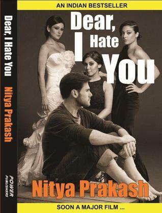 Dear, I Hate You