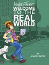 Welcome to the Real World by Angela Melick