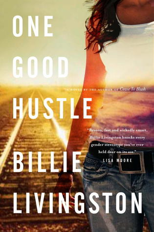 One Good Hustle by Billie Livingston