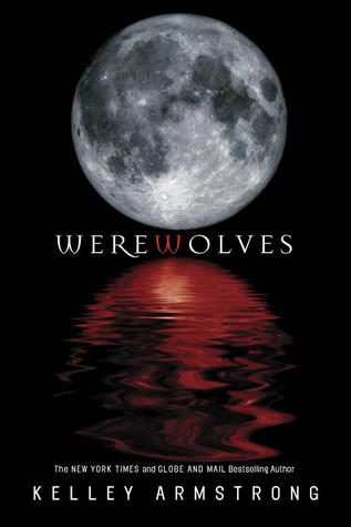 Werewolves (Women of the Otherworld, 0.6, 1, 2)
