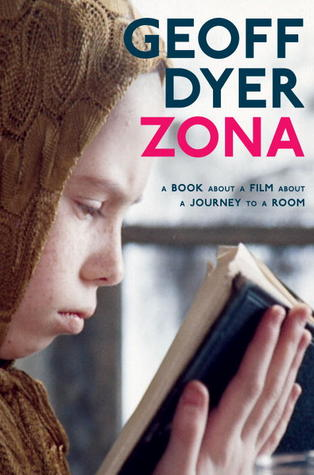 Zona by Geoff Dyer