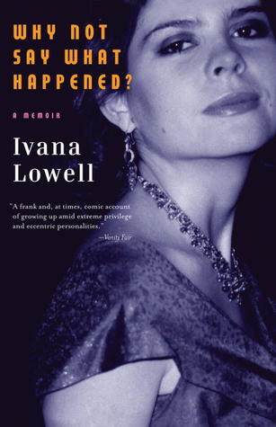 Why Not Say What Happened?: A Memoir