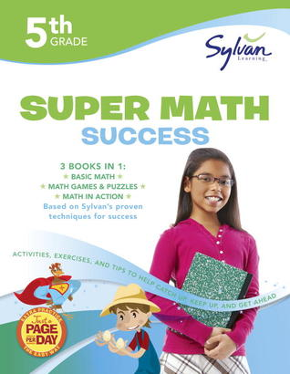 Fifth Grade Super Math Success (Sylvan Super Workbooks)