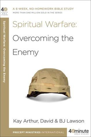 Spiritual Warfare: Overcoming the Enemy