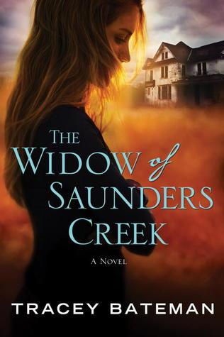The Widow of Saunders Creek by Tracey Bateman