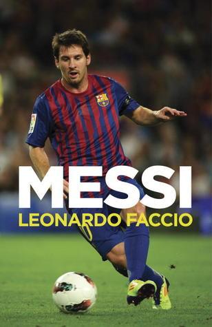 Messi: Una biografía