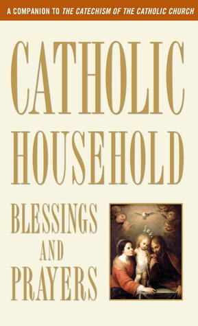Catholic household blessings and prayers by united states conference 13414577 fandeluxe Images