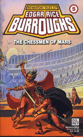The Chessmen of Mars by Edgar Rice Burroughs