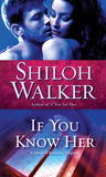 If You Know Her (The Ash Trilogy, #3)