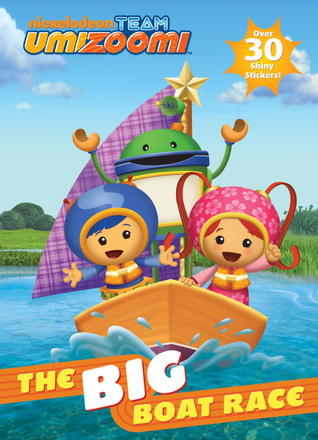 The Big Boat Race! (Team Umizoomi) por Golden Books, Kellee Riley