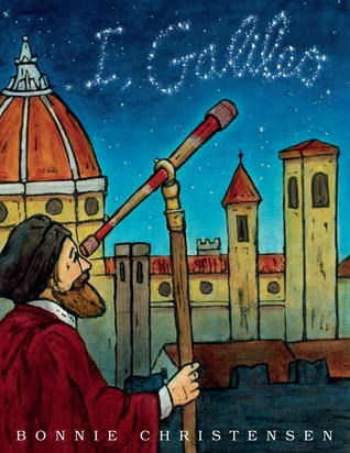 I, Galileo by Bonnie Christensen