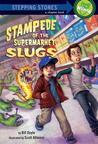 Stampede of the Supermarket Slugs