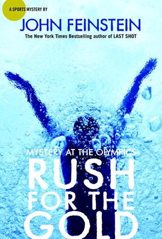 Rush for the Gold by John Feinstein