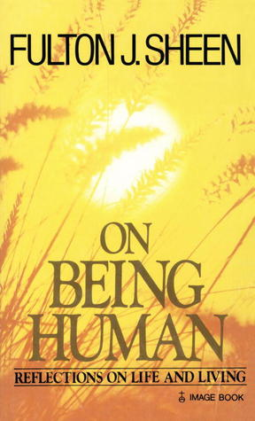 On Being Human: Reflections on Life and Living