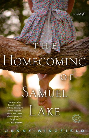 The Homecoming of Samuel Lake by Jenny Wingfield