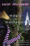 Magic in Manhattan: Volume One (Magic in Manhattan, #1-2)